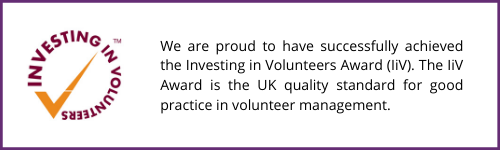 We are proud to have successfully achieved the Investing in Volunteers Award (IiV). The IiV Award is the UK quality standard for good practice in volunteer management (1).png